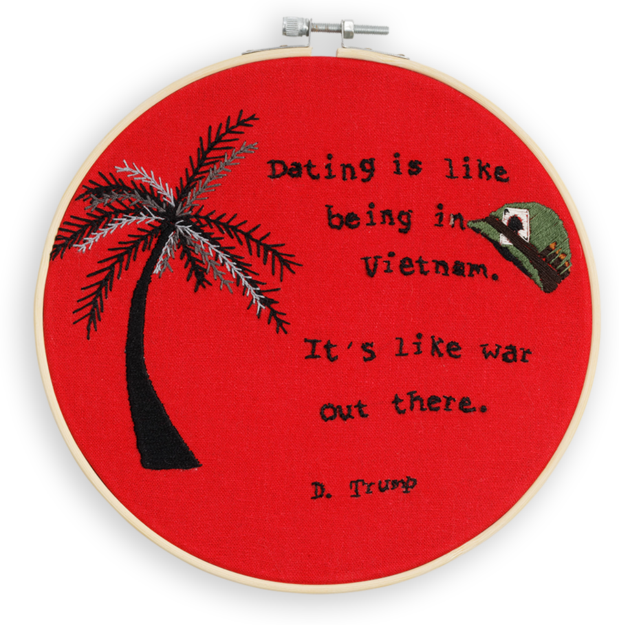"""A quote by Donald Trump, next to a palm tree, that reads: """"Dating is like being in Vietnam.It's like war out there."""""""